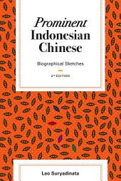 Prominent Indonesian Chinese: Biographical Sketches (4th edition)
