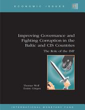 Improving Governance and Fighting Corruption in the Baltic and CIS Countries: The Role of the IMF