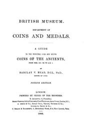 A Guide to the Principal Gold and Silver Coins of the Ancients: From Circ. B. C. 700 to A, Part 1