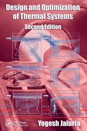 Design and Optimization of Thermal Systems, Second Edition: Edition 2