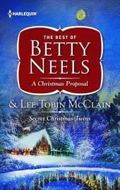 A Christmas Proposal & Secret Christmas Twins: An Anthology