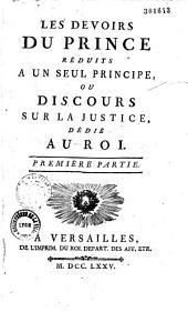 Les devoirs du prince réduits à un seul principe..., par J. N. Moreau