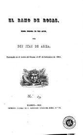 El Ramo de rosas: drama original en tres actos