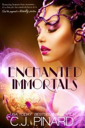 Enchanted Immortals: Volume 1