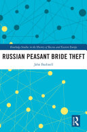 Russian Peasant Bride Theft