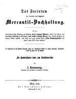 Das Factotum der einfachen und doppelten Mercantil-Buchhaltung, etc