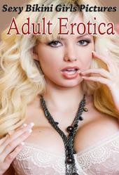 Erotic Girls in Bikini - Sexy Photo Book: Hot n Sexy Girls with Big Boobs for You - V 48