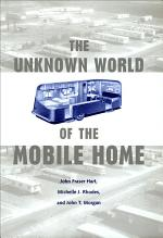 The Unknown World of the Mobile Home
