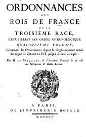 Ordonnances des roys de France de la troisième race: Ordonnances depuis le commencement du règne de Charles VII, jusqu'à sa mort en 1461. 1782-90