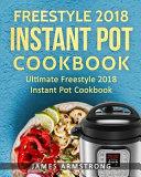 Freestyle Instant Pot Cookbook, 2018