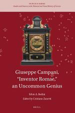 "Giuseppe Campani, ""Inventor Romae,"" an Uncommon Genius"