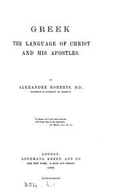 Greek the Language of Christ and His Apostles