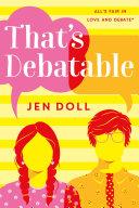 That's Debatable