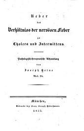 Ueber das Verhältniss der nervösen Fieber zu Cholera und Intermittens: pathologisch-therapeutische Abhandlung