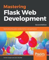 Mastering Flask Web Development PDF