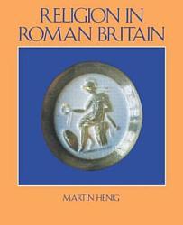 Religion In Roman Britain Book PDF