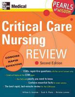 Critical Care Nursing Review  Pearls of Wisdom  Second Edition PDF