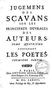Jugemens des scavans sur les principaux ouvrages des auteurs: Volume1;Volume4