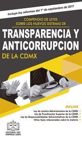 Compendio de Leyes sobre los Nuevos Sistemas de Transparencia y Anticorrupción de la CDMX 2017