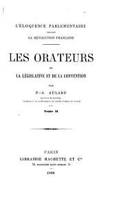 Les orateurs de la Législative et de la Convention. (Éloquence parlementaire pendant la Révolution fr.).