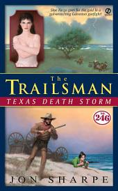 The Trailsman #246: Texas Death Storm