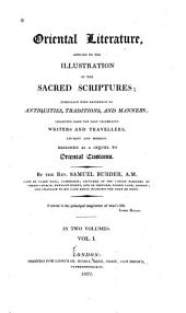 Oriental Literature Applied to the Illustration of the Sacred Scripture: Especially with Reference to Antiquities, Traditions, and Manners: Designed as a Sequel to Oriental Customs, Volume 1