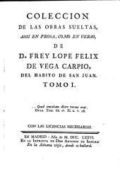 Coleccion De Las Obras Sueltas Assi En Prosa, Como En Verso: Volumen 1