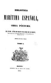 Biblioteca marítima española: obra póstuma, Volumen 1