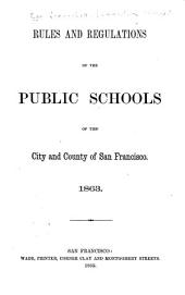 Rules and Regulations of the Public Schools of the City and County of San Francisco
