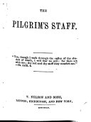 The Pilgrim's Staff. [Texts from the Bible.]
