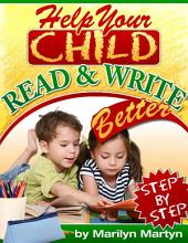 Help Your Child Read & Write Better