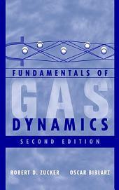 Fundamentals of Gas Dynamics: Edition 2
