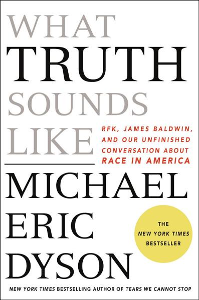 Download What Truth Sounds Like Book