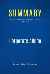 Summary: Corporate Aikido: Review and Analysis of Pino's Book