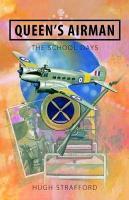 Queen s Airman   The School Days PDF