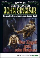 John Sinclair - Folge 1280: Der Engel und sein Henker