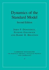 Dynamics of the Standard Model: Edition 2