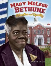 Mary McLeod Bethune: Education and Equality