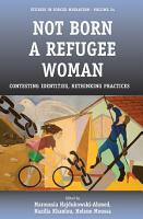 Not Born a Refugee Woman PDF