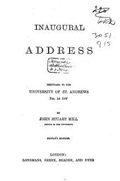 Inaugural Address: Delivered to the University of St. Andrews, Feb. 1st 1867