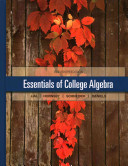 Essentials of College Algebra with Integrated Review and Worksheets Plus New Mymathlab with Pearson Etext   Access Card Package
