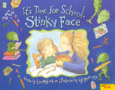 It S Time For School Stinky Face