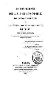 De l'influence de la philosophie du XVIIIe siècle sur la législation et la sociabilité du XIXe