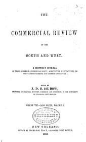 Debow's Review: Agricultural, Commercial, Industrial Progress and Resources, Volume 8