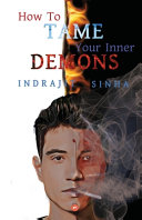 How to Tame Your Inner Demons
