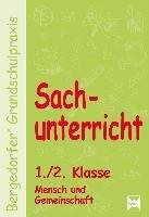 Sachunterricht   1  2  Kl   Mensch u  Gemeinschaft PDF