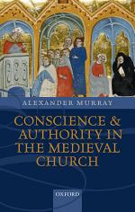 Conscience and Authority in the Medieval Church
