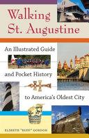 Walking St  Augustine