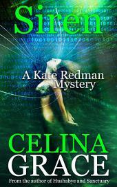 Siren: A Kate Redman Mystery: Book 9