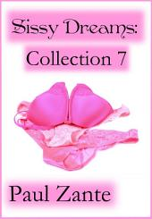 Sissy Dreams: Collection 7
